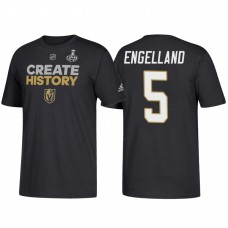 Vegas Golden Knights #5 Deryk Engelland 2018 Stanley Cup Final Create History Name and Number Black T-Shirt