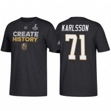 Vegas Golden Knights #71 William Karlsson 2018 Stanley Cup Final Create History Name and Number Black T-Shirt